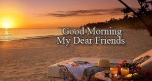 sweet image of good morning for friend